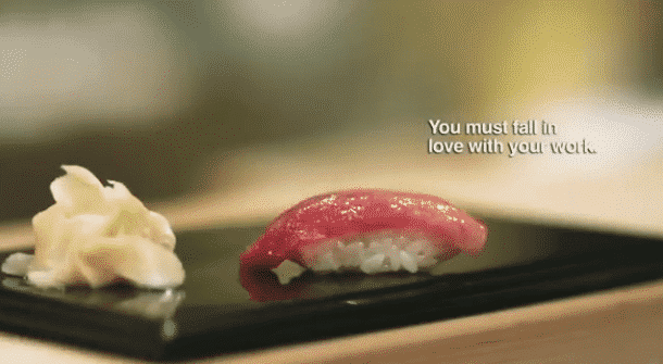 'Jiro Dreams of Sushi' And Loving Your Work