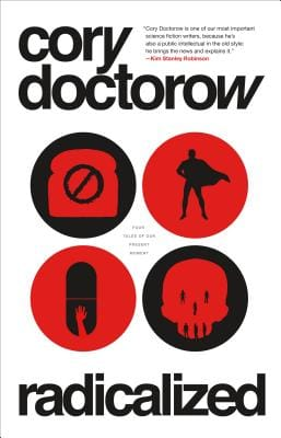 Book cover of Radicalized by Cory Doctorow