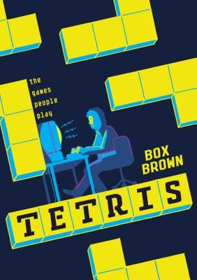 "Book cover of Tetris -  The Games People Playis by Brian ""Box"" Brown"