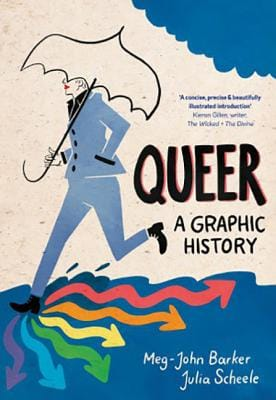 Book Cover of Queer A Graphic History By Meg-John Barker and Julia Scheele