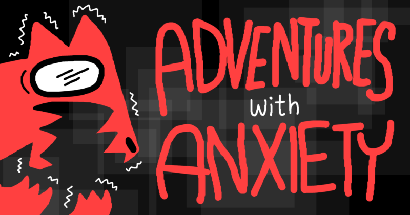Adventures With Anxiety game screenshot